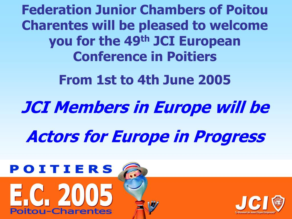 Federation Junior Chambers of Poitou Charentes will be pleased to welcome you for the 49