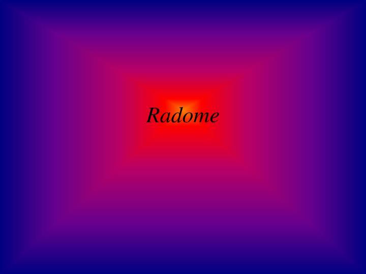 Radome