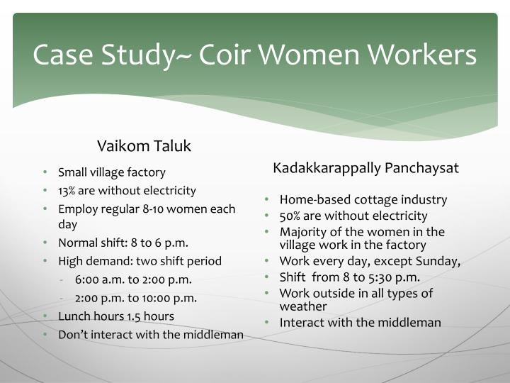 Case Study~ Coir Women Workers