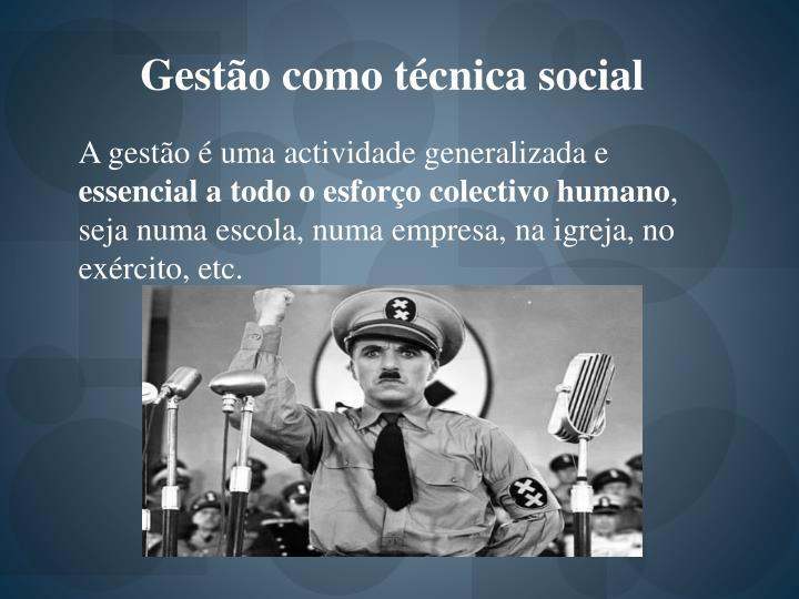 Gestão como técnica social