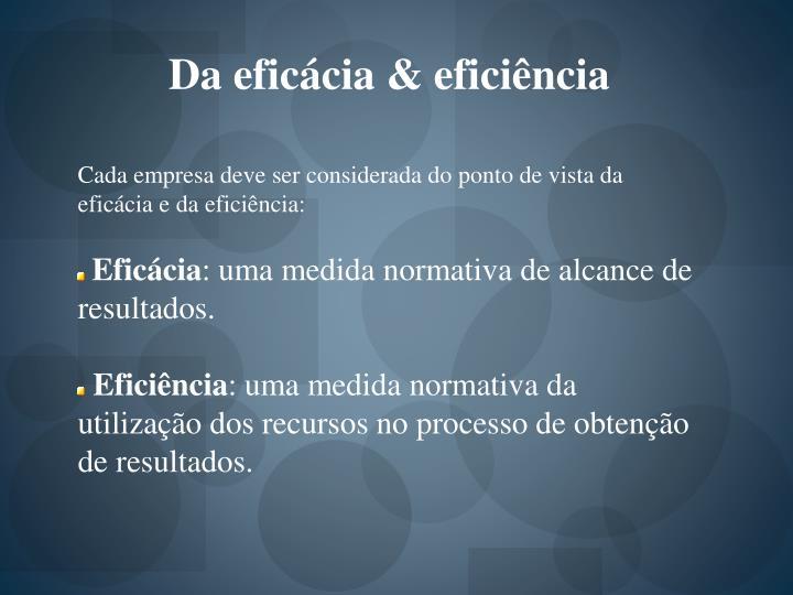 Da eficácia & eficiência