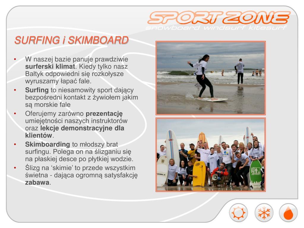 SURFING i SKIMBOARD
