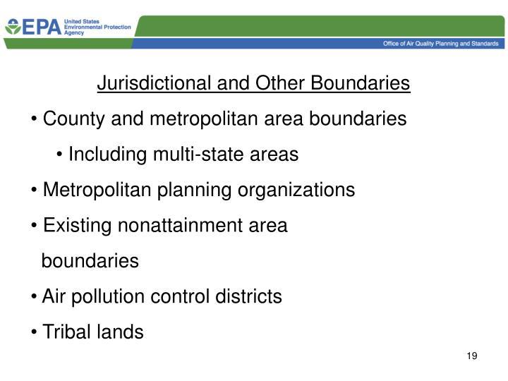 Jurisdictional and Other Boundaries