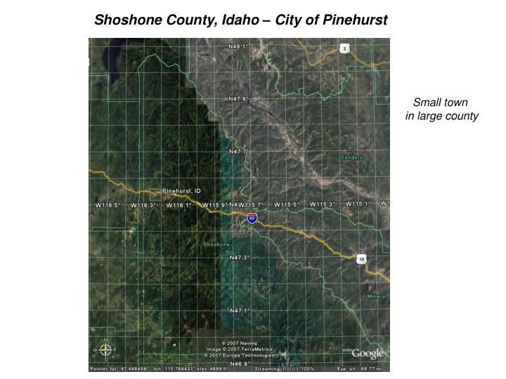 Shoshone County, Idaho – City of Pinehurst