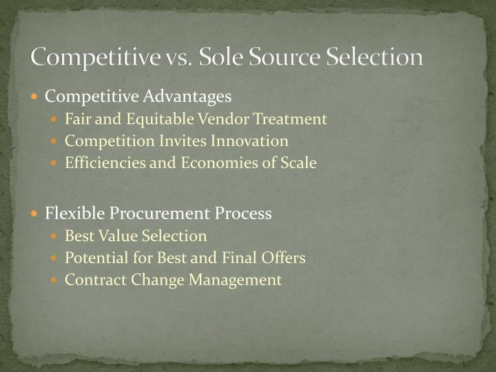 Competitive vs. Sole Source Selection
