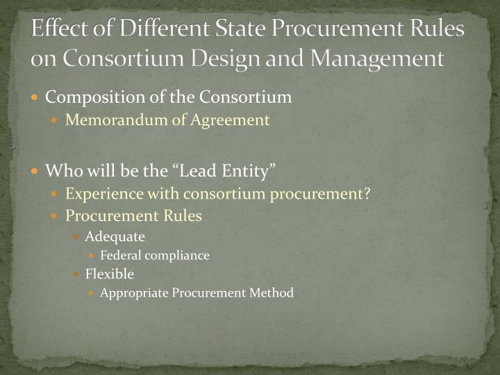 Effect of different state procurement rules on consortium design and management1