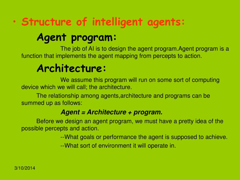 Structure of intelligent agents: