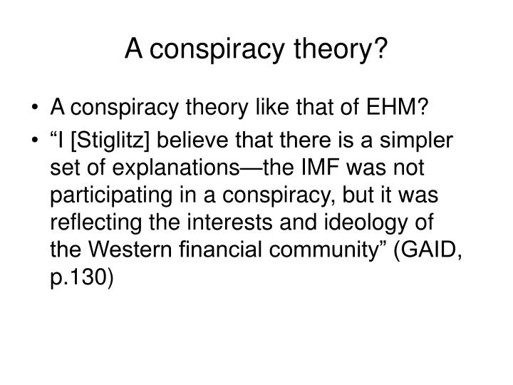 A conspiracy theory?