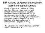 imf articles of agreement explicitly permitted capital controls