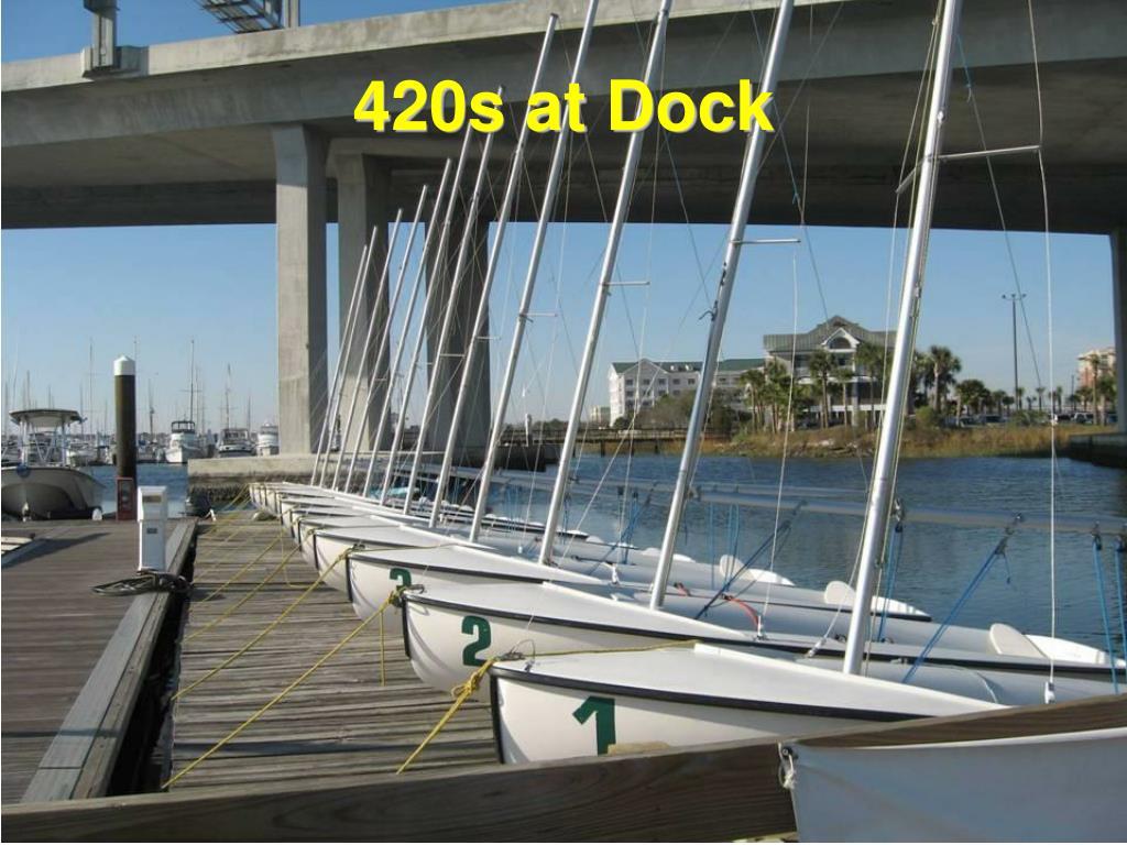 420s at Dock