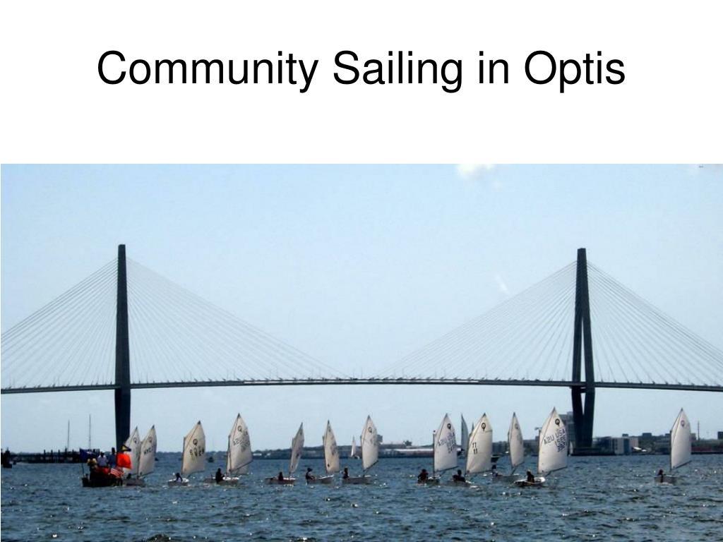 Community Sailing in Optis
