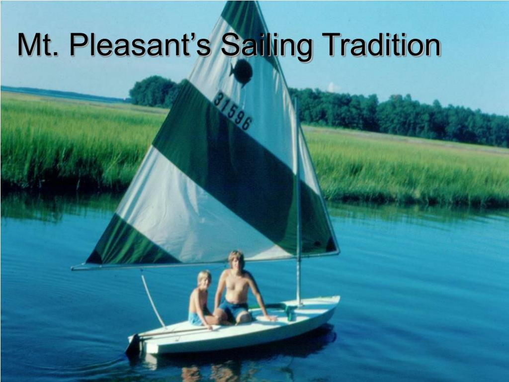 Mt. Pleasant's Sailing Tradition