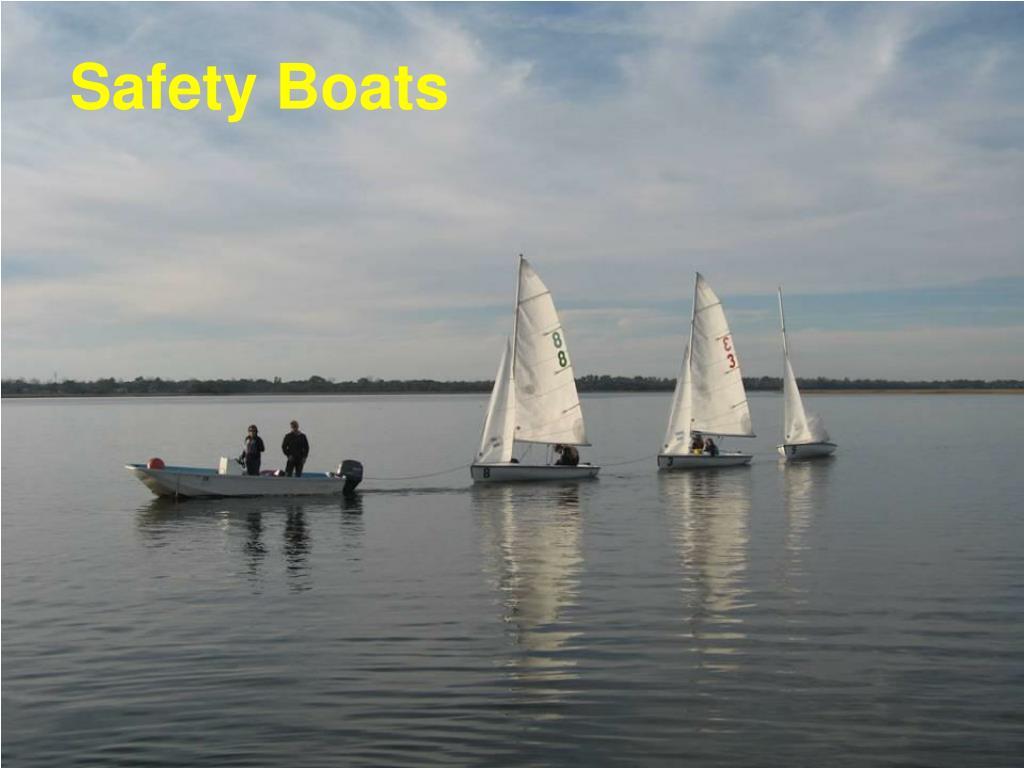 Safety Boats