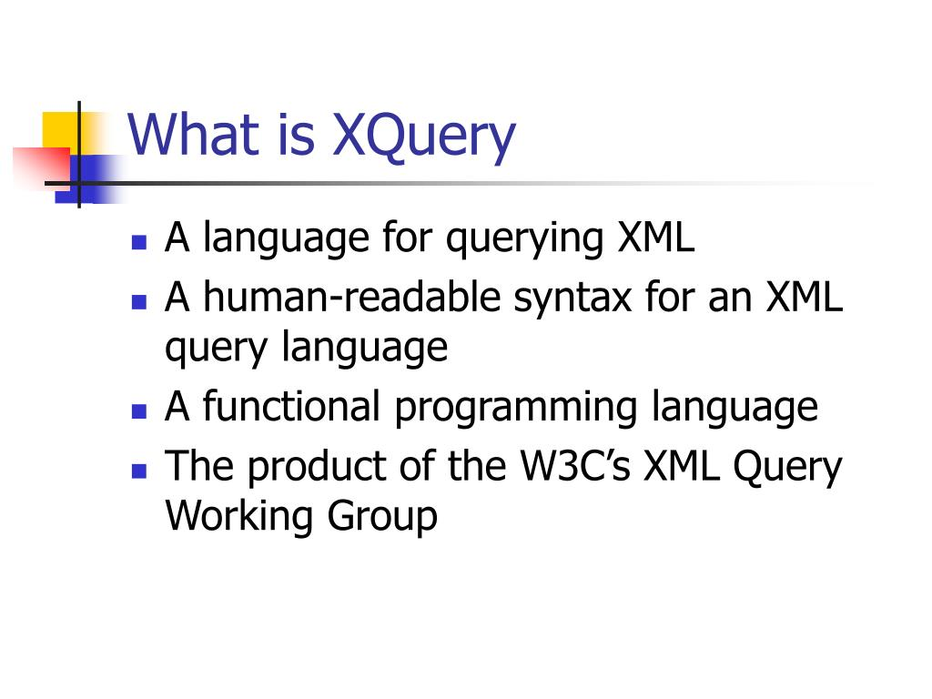 What is XQuery