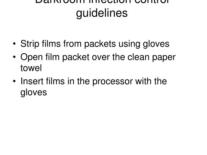 Darkroom infection control guidelines