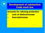 development of substantive trade mark law10