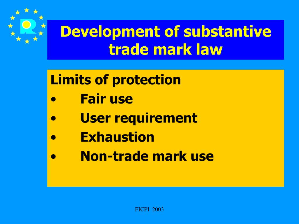 Development of substantive trade mark law