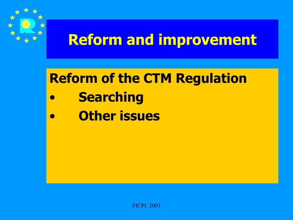 Reform and improvement