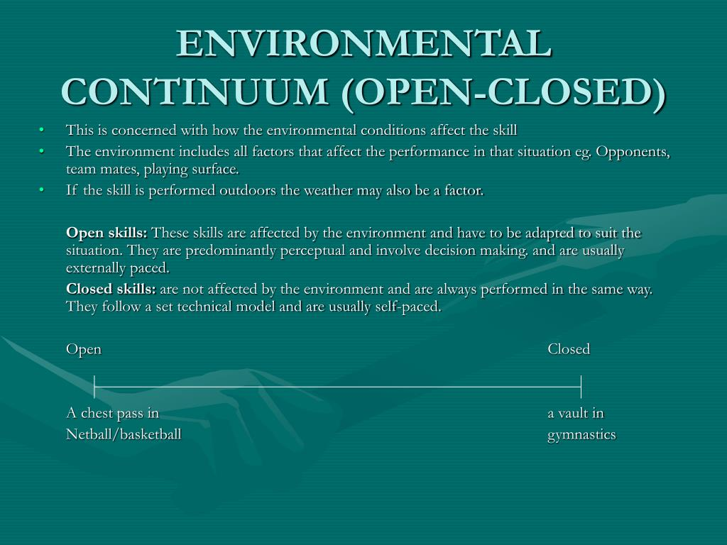 ENVIRONMENTAL CONTINUUM (OPEN-CLOSED)