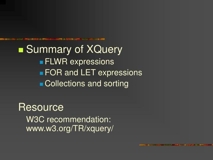 Summary of XQuery