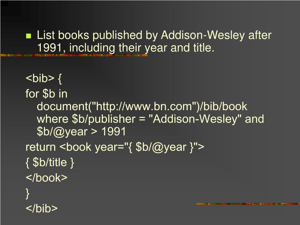 List books published by Addison-Wesley after 1991, including their year and title.