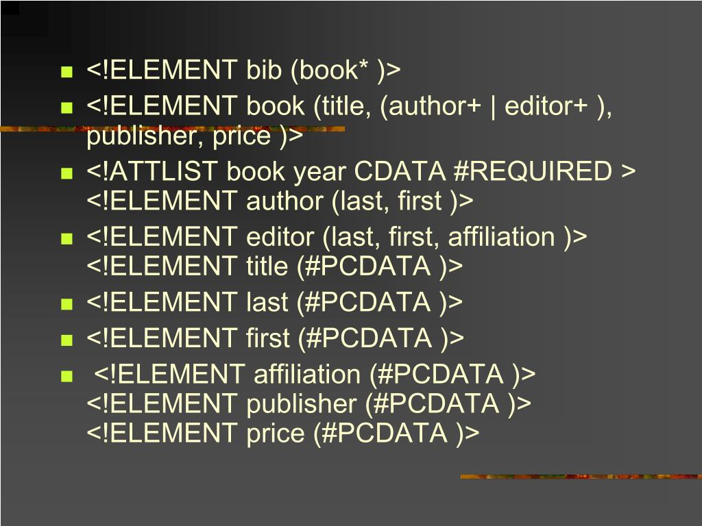 <!ELEMENT bib (book* )>