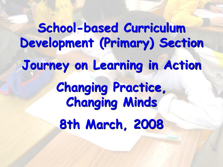 School-based Curriculum Development (Primary) Section