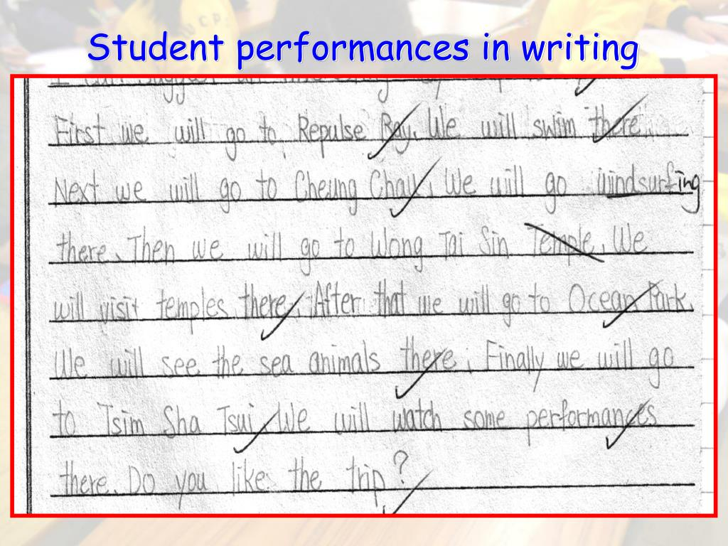 Student performances in writing