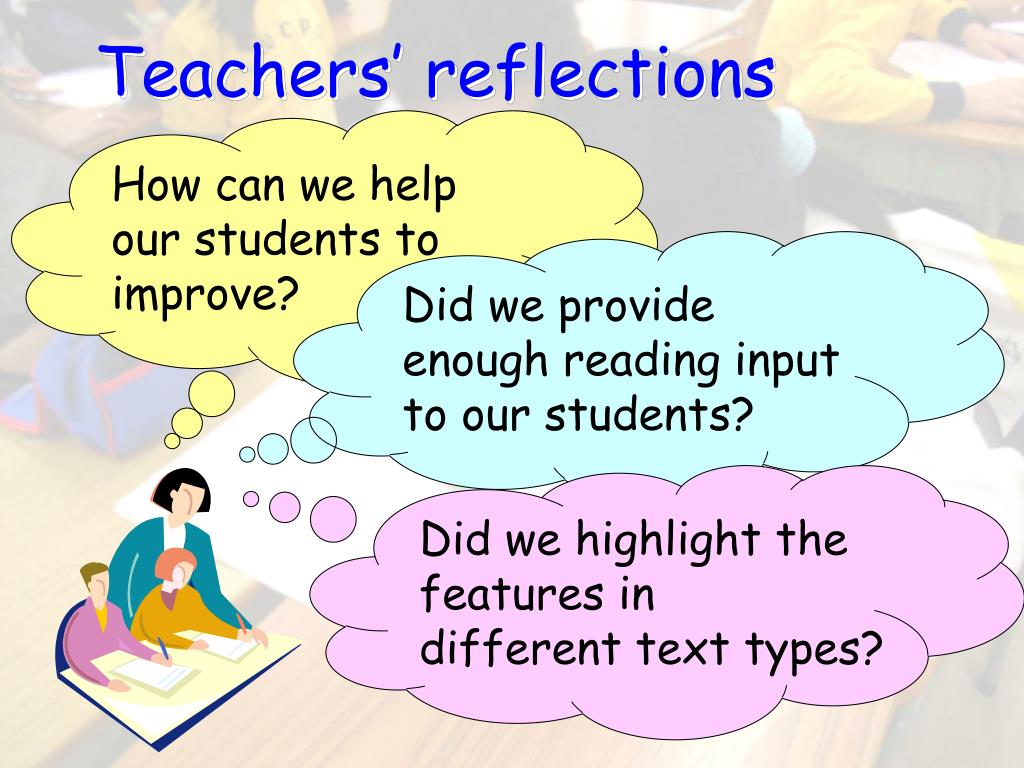 Teachers' reflections