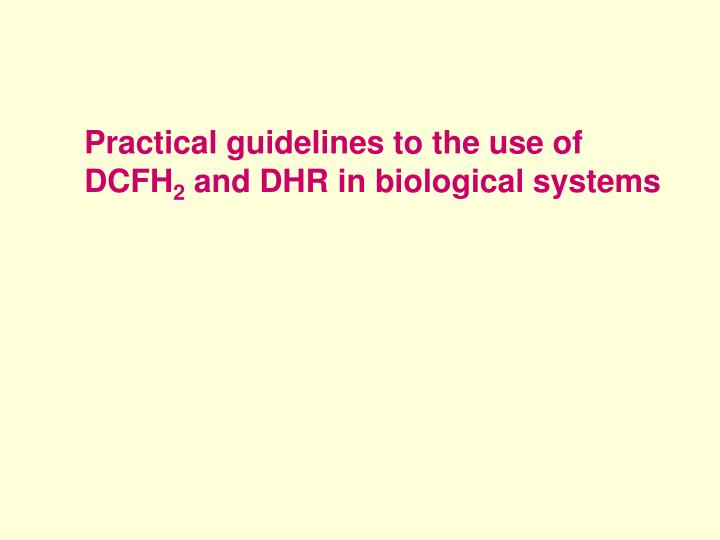Practical guidelines to the use of DCFH