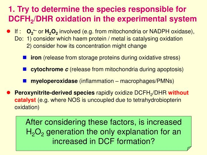 1. Try to determine the species responsible for DCFH