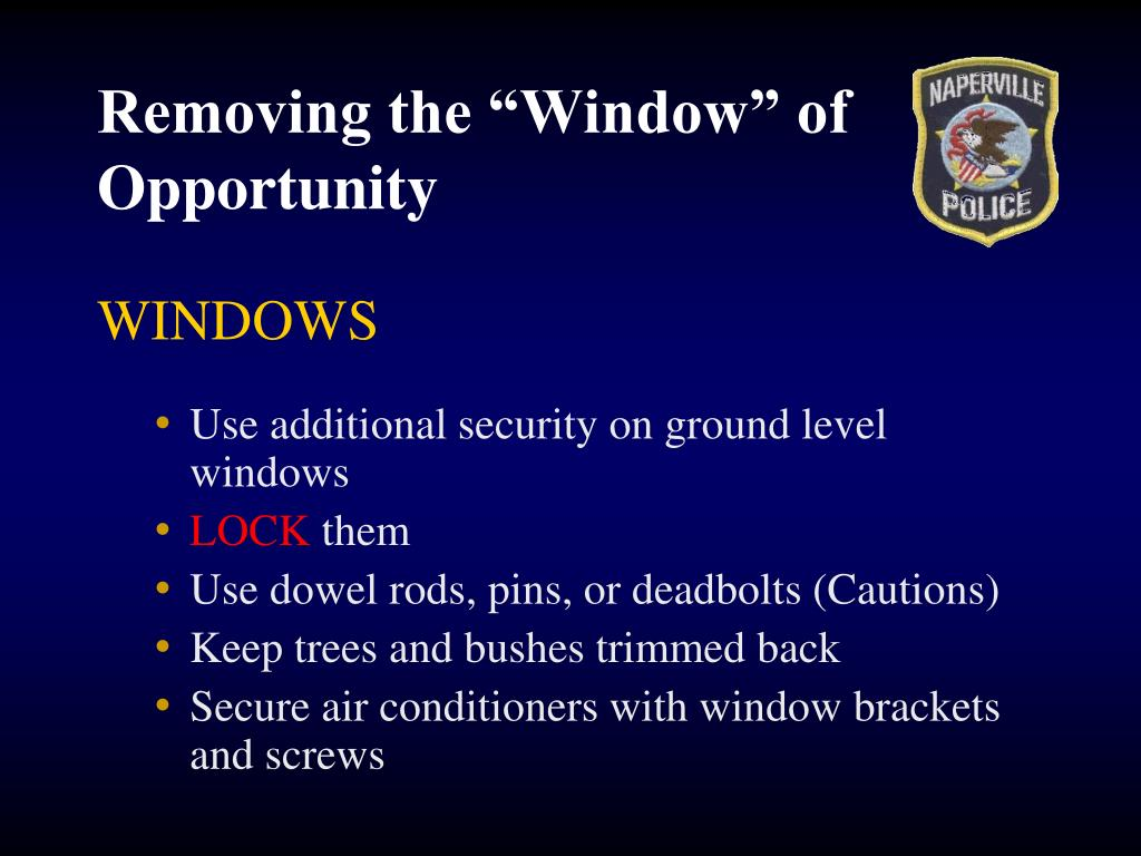 """Removing the """"Window"""" of Opportunity"""