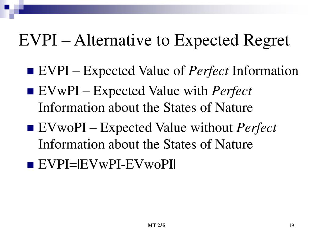 EVPI – Alternative to Expected Regret
