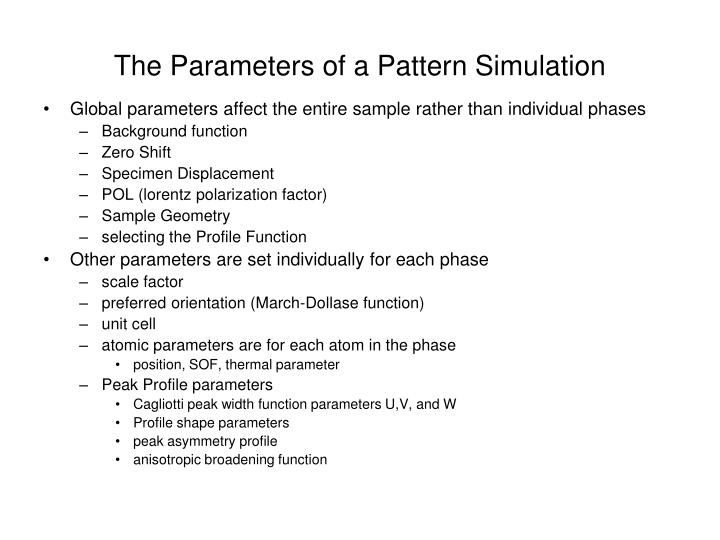 The Parameters of a Pattern Simulation