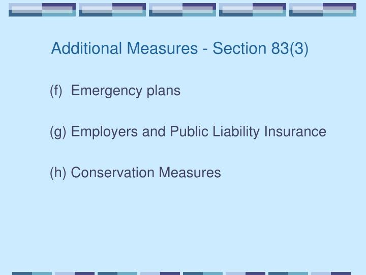 Additional Measures - Section 83(3)