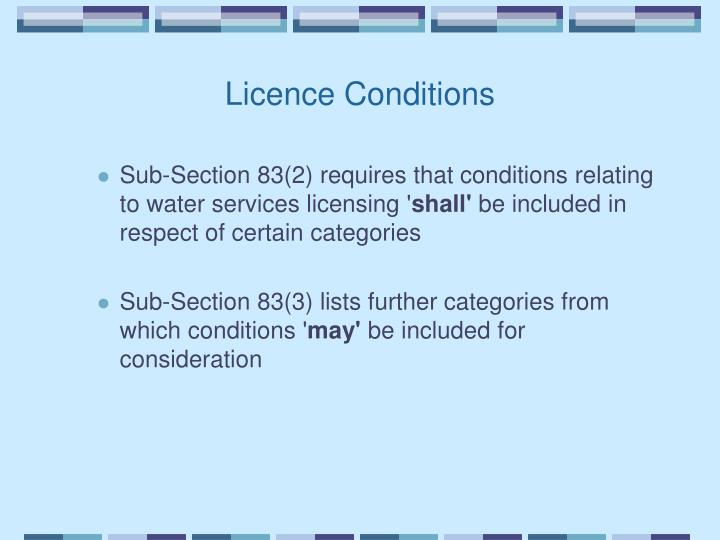 Licence Conditions