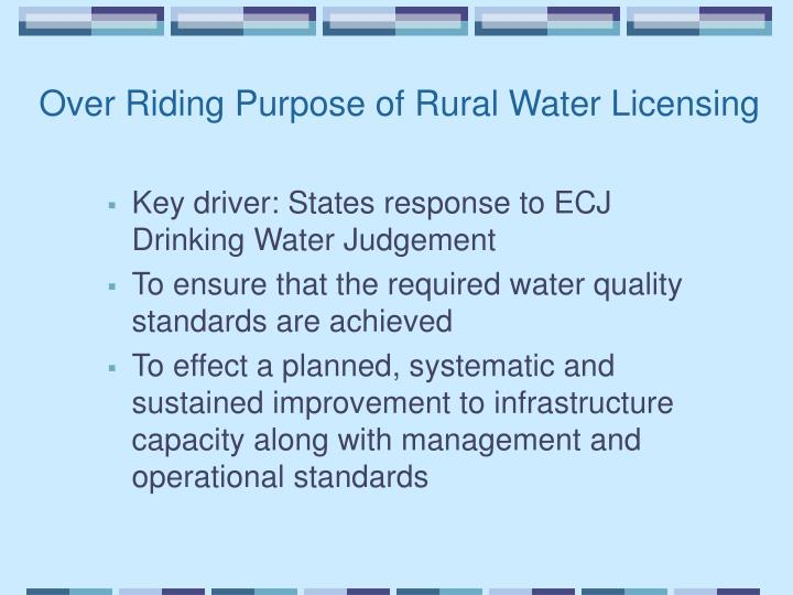 Over Riding Purpose of Rural Water Licensing