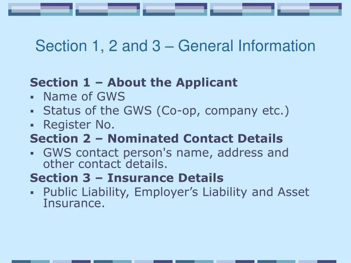 Section 1, 2 and 3 – General Information