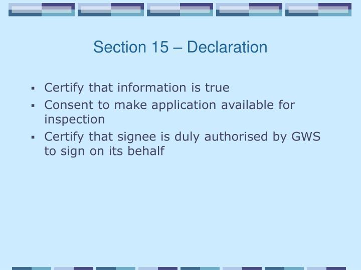 Section 15 – Declaration