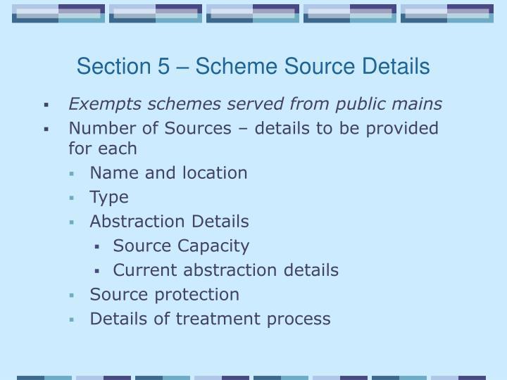 Section 5 – Scheme Source Details