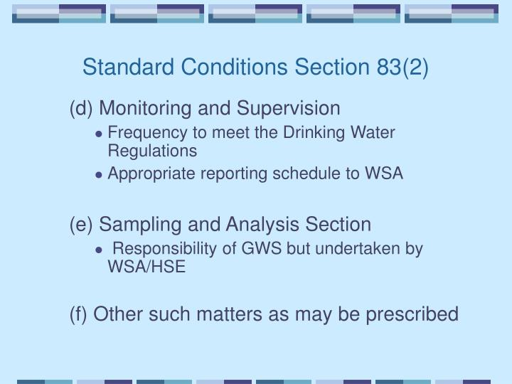 Standard Conditions Section 83(2)