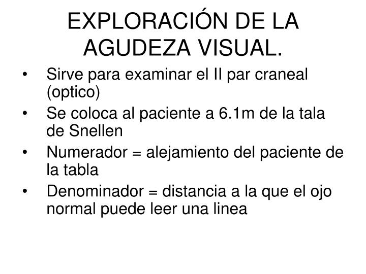 EXPLORACIÓN DE LA AGUDEZA VISUAL.