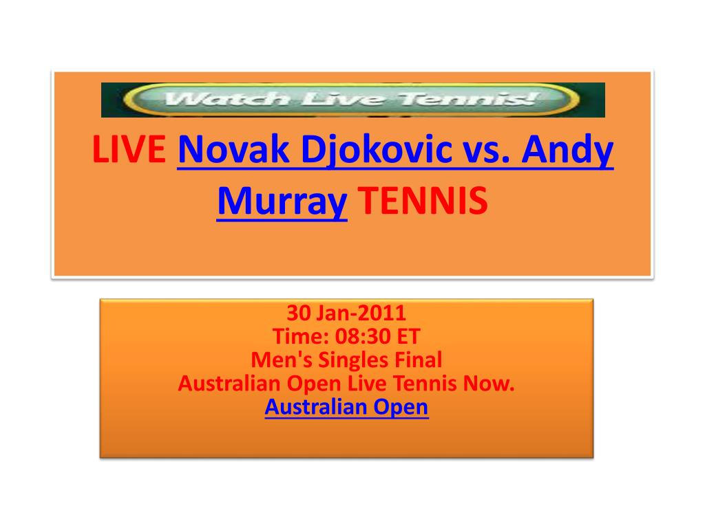 live novak djokovic vs andy murray tennis