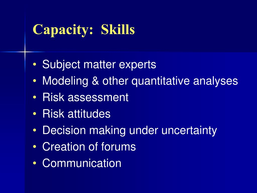 Capacity:  Skills