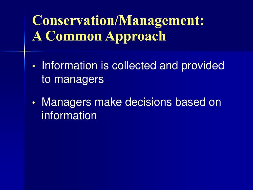 Conservation/Management:
