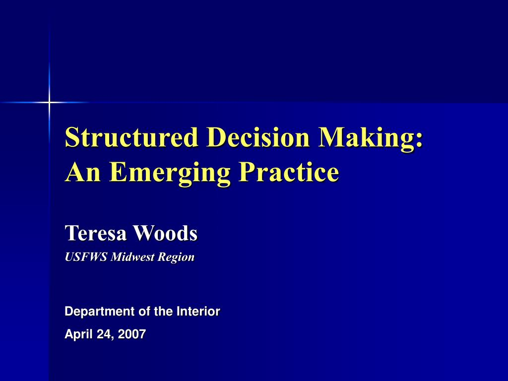 Structured Decision Making: