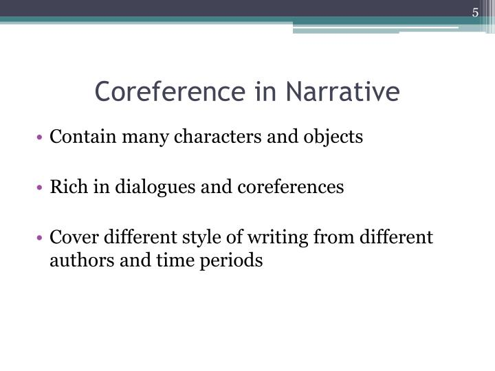 Coreference in Narrative