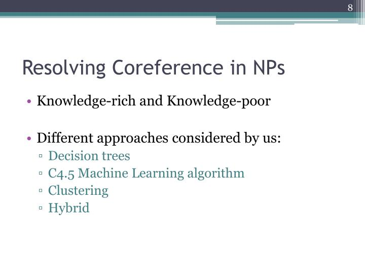 Resolving Coreference in NPs