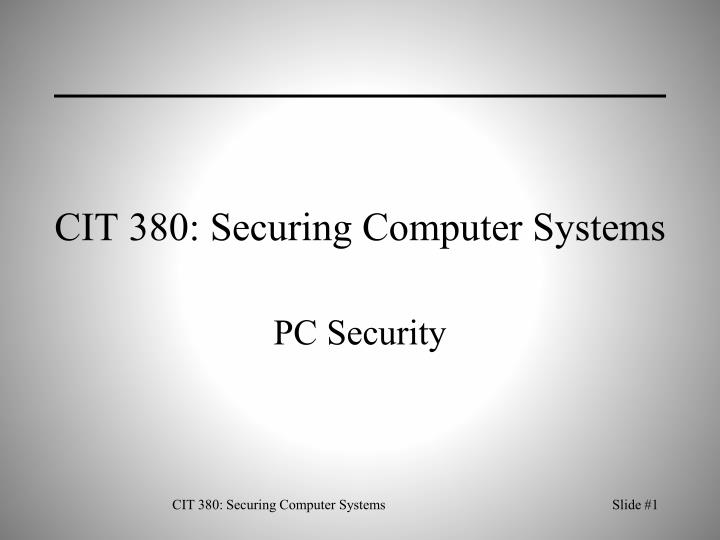 Cit 380 securing computer systems
