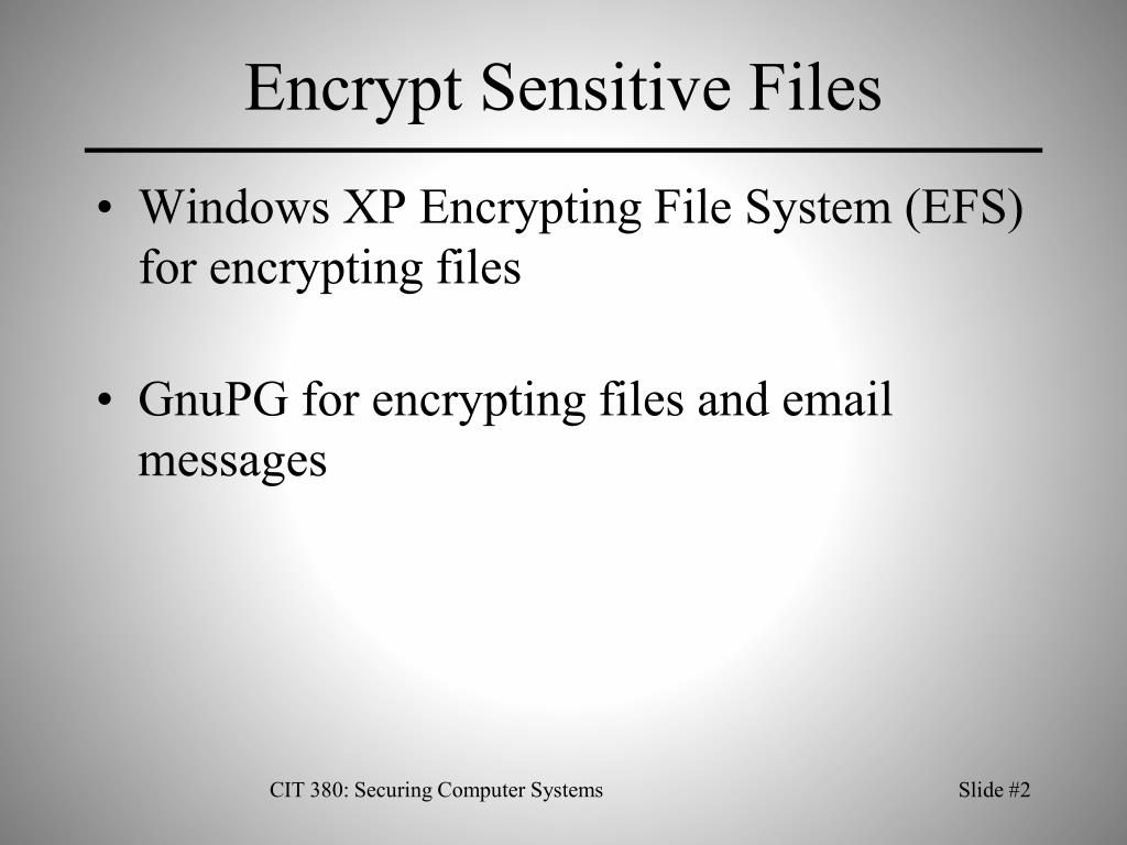 Encrypt Sensitive Files